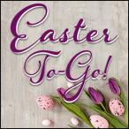 Easter To Go